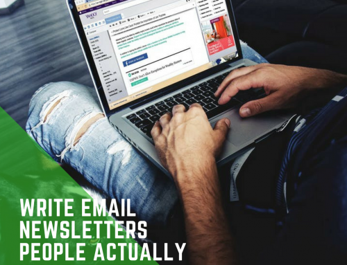 How The Pros Write Email Newsletters That People Actually Want To Open