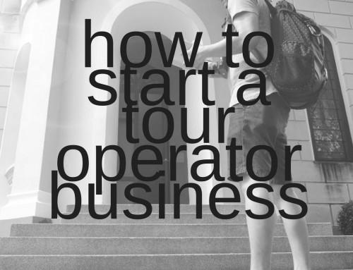 Starting A Tour Operator Business in 2018